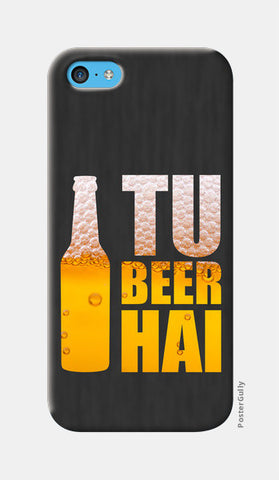 iPhone 5c Cases, Tu Beer Hai - TVF Pitchers iPhone 5c Case | Sukhmeet Singh, - PosterGully