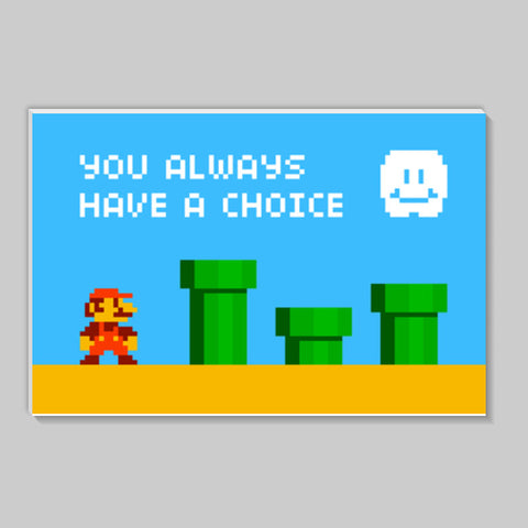 Pixelvana - You always have a choice - pixel motivation Stick Ons | Artist : 8bitbaba