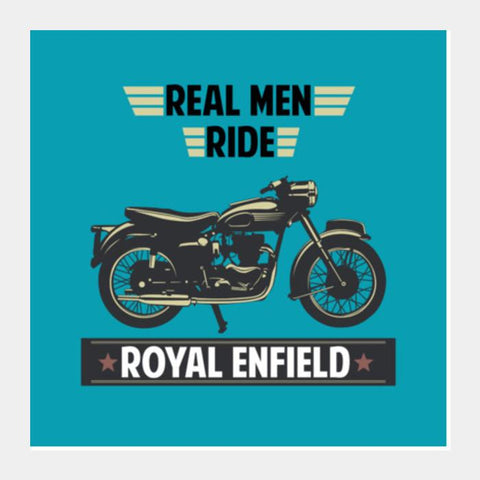 PosterGully Specials, REAL MEN RIDE ROYAL ENFIELD Square Art Prints | Artist : Manju Nk, - PosterGully
