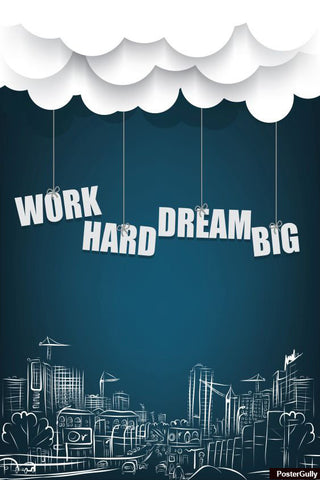 Wall Art, Work Hard Artwork | Artist: Amit Kumar, - PosterGully - 1