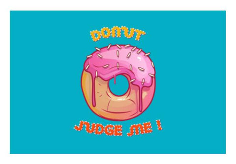 PosterGully Specials, donut judge me  Wall Art  | Artist : Himanshu Sood, - PosterGully