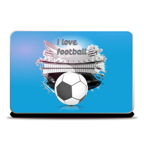 I Love Football | #Footballfan Laptop Skins | Artist : Creative DJ