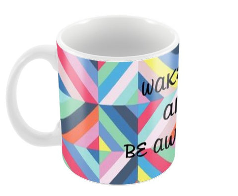Be awesome! Coffee Mugs | Artist : madhura chalke