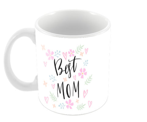 Best Mom Mother's Day Coffee Mugs | Artist : Creative DJ
