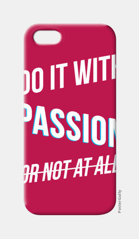Do it with passion iPhone 5 Cases | Artist : Joven Roy