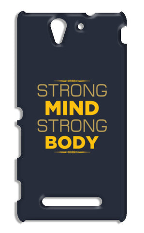 Strong Mind Strong Body Sony Xperia C3 S55t Cases | Artist : Designerchennai