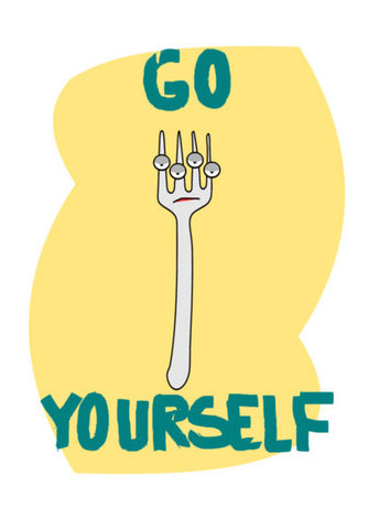 go fork yourself Wall Art | Artist : Keshava Shukla