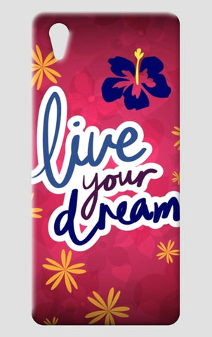 Live your Dream One Plus X Cases | Artist : Pallavi Rawal