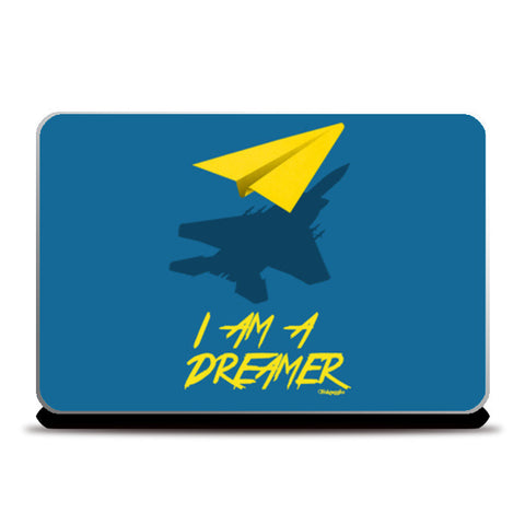 Laptop Skins, I AM A DREAMER Laptop Skins | Artist : Angad Singh, - PosterGully
