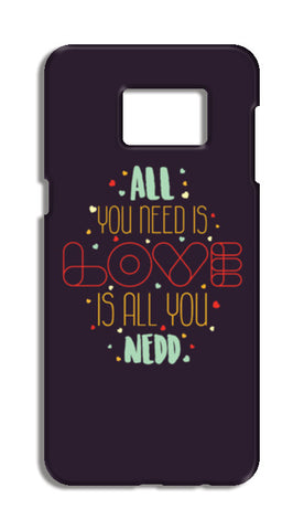 All you need is love is all you need Samsung Galaxy S6 Edge Plus Cases | Artist : Designerchennai