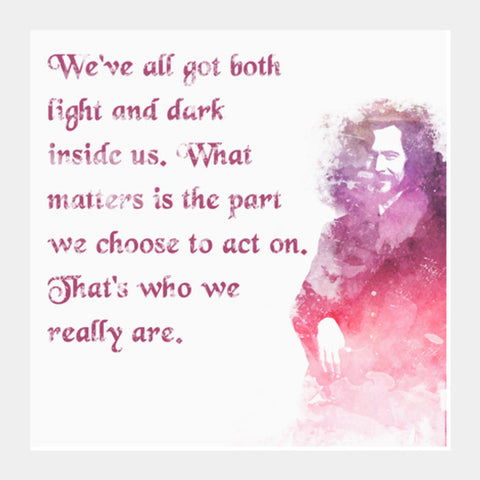 Harry Potter-Sirius Black quote Square Art Prints | Artist : Naeema Rezmin