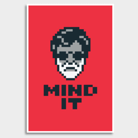 Mind It Pixel Art Giant Poster | Artist : 8bitbaba