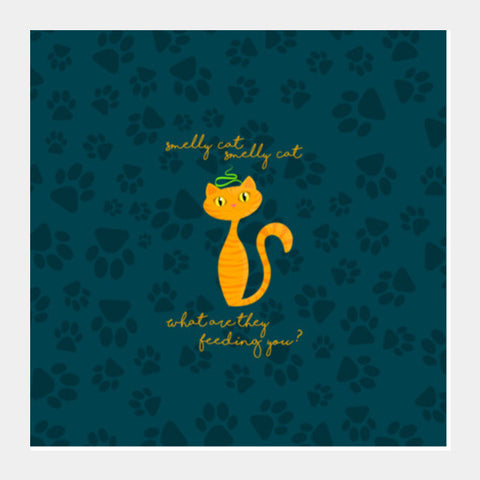 Smelly Cat | FRIENDS Square Art Prints | Artist : Ved Uttam