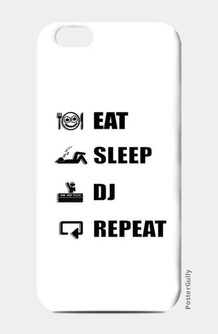 iPhone 6 / 6s, EAT SLEEP DJ REPEAT (WHITE) - iPhone 6 / 6s | Artist : DJ Ravish, - PosterGully
