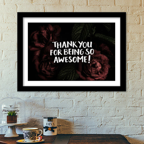 Thank You For Being Awesome Premium Italian Wooden Frames | Artist : Tanvi C