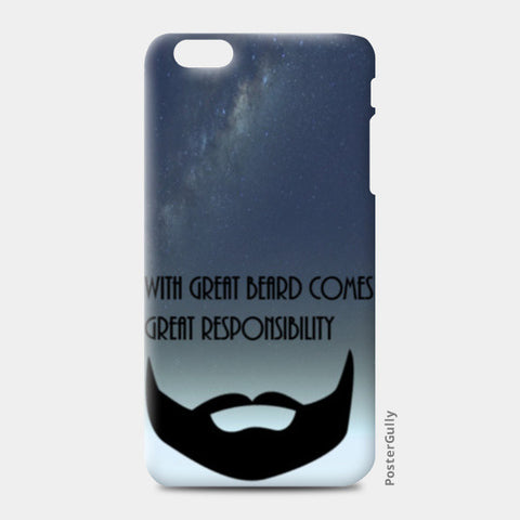 with great beard comes great responsibilty iPhone 6 Plus/6S Plus Cases | Artist : avanthi amarnath
