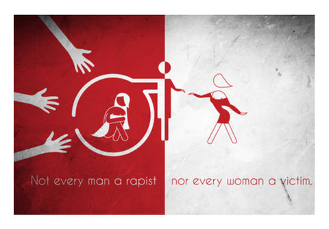 rape feminism || not every man a rapist, nor every woman a victim || minimalist Wall Art  | Artist : Shantanu Kumar