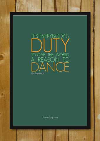 Glass Framed Posters, A Reason To Dance Glass Framed Poster, - PosterGully - 1