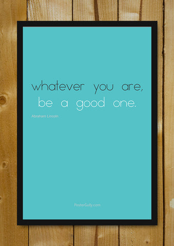 Glass Framed Posters, Abraham Lincoln Quote Glass Framed Poster, - PosterGully - 1