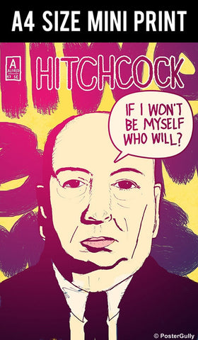 Mini Prints, Alfred Hitchcock | Be Myself | Comics | Mini Print, - PosterGully