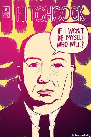 Wall Art, Alfred Hitchcock | Be Myself | Comics, - PosterGully