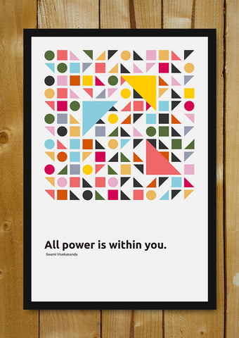 Glass Framed Posters, All Power Is Within You Swami Vivekananda Quote Glass Framed Poster, - PosterGully - 1