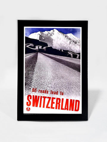 Framed Art, All Roads Lead To Switzerland | Framed Art, - PosterGully