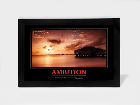 Framed Art, Ambition  Motivational | Framed Art, - PosterGully