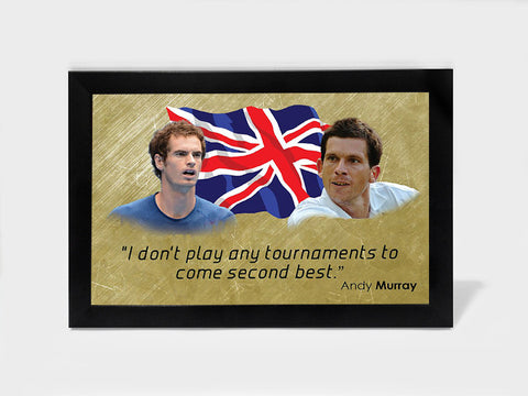 Framed Art, Andy Murray Quote | Framed Art, - PosterGully