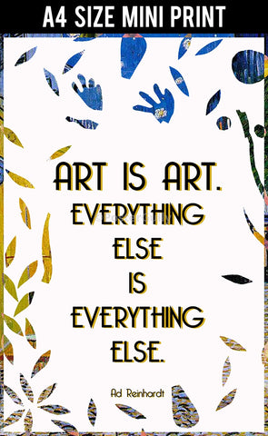 Mini Prints, Art Is Art Quote | Mini Print, - PosterGully
