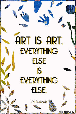 PosterGully Specials, Art Is Art Quote, - PosterGully