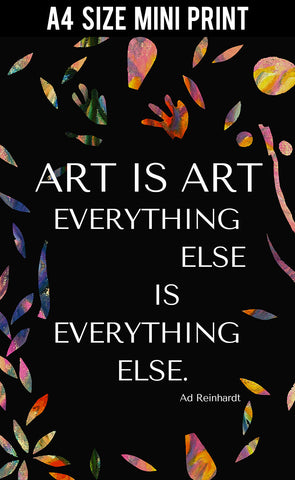 Mini Prints, Art Is Art Quote By Ad Reinhardt | Mini Print, - PosterGully
