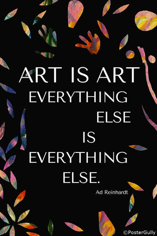 PosterGully Specials, Art Is Art Quote By Ad Reinhardt, - PosterGully