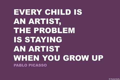 Wall Art, Artist| Pablo Picasso | Creativity Quote, - PosterGully