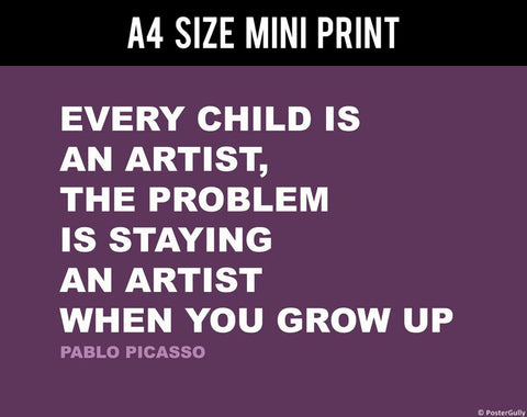 Mini Prints, Artist | Pablo Picasso | Creativity Quote | Mini Print, - PosterGully
