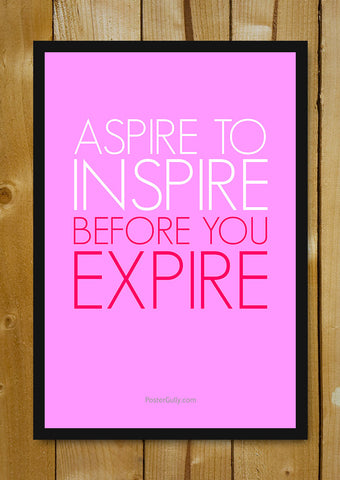 Glass Framed Posters, Aspire To Inspire Glass Framed Poster, - PosterGully - 1