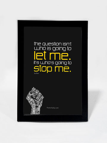 Framed Art, Ayn Rand Quote | Framed Art, - PosterGully