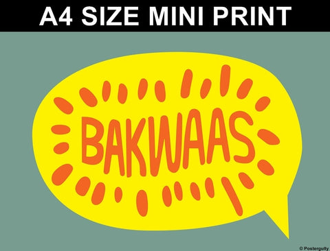 Mini Prints, Bakwaas | Pop Color | Mini Print, - PosterGully