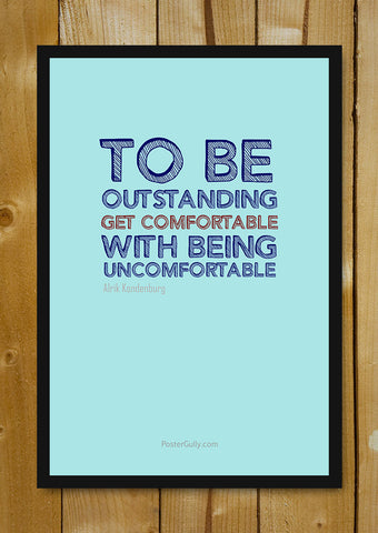 Glass Framed Posters, Be.Outstanding Glass Framed Poster, - PosterGully - 1