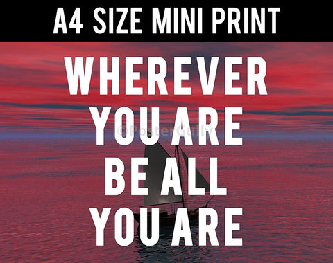Mini Prints, Be All You Are Motivational | Mini Print, - PosterGully