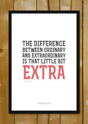 Glass Framed Posters, Be ExtraOrdinary Glass Framed Poster, - PosterGully - 1
