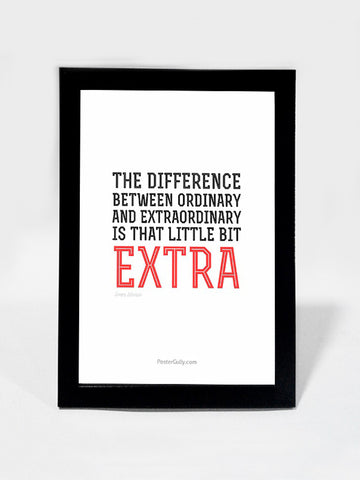 Framed Art, Be ExtraOrdinary | Framed Art, - PosterGully