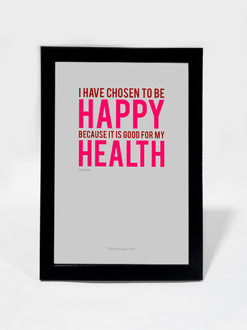 Framed Art, Be Happy. Be Healthy. | Framed Art, - PosterGully