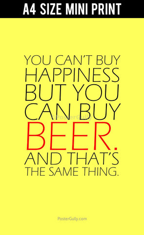 Mini Prints, Beer Can Buy Happiness | Mini Print, - PosterGully