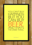 Glass Framed Posters, Beer Can Buy Happiness Glass Framed Poster, - PosterGully - 1