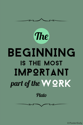 Wall Art, Beginning Work Plato Quote, - PosterGully