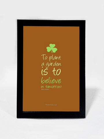 Framed Art, Believe In Tomorrow | Framed Art, - PosterGully