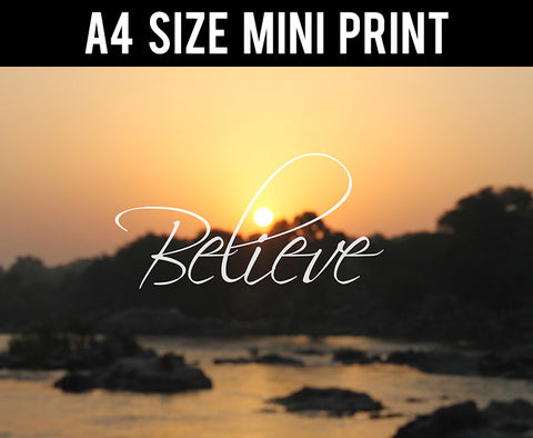 Mini Prints, Believe | The Sunshine | Mini Print, - PosterGully