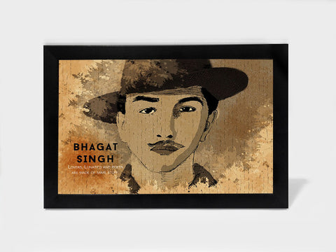 Framed Art, Bhagat Singh Quote Lovers Lunatics Poets | Framed Art, - PosterGully