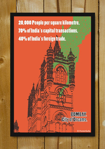 Glass Framed Posters, Bombay. City Of Dreams | Glass Framed Poster, - PosterGully - 1